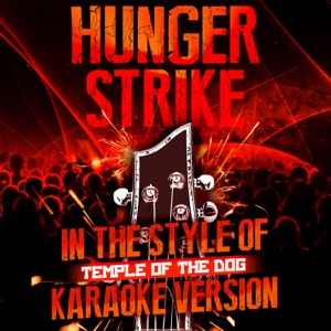 Ameritz Audio Karaoke - Hunger Strike (In the Style of Temple of the Dog) [Karaoke Version]