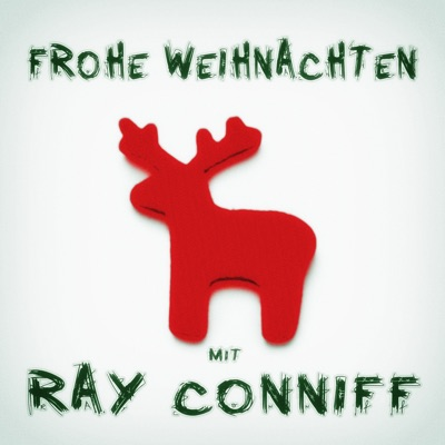Frohe Weihnachten mit Ray Conniff - Ray Conniff