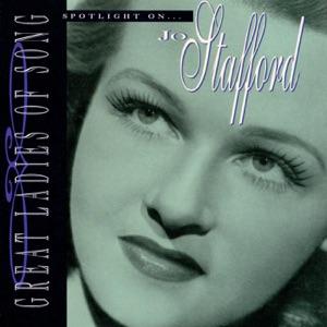 Great Ladies of Song: Spotlight On Jo Stafford