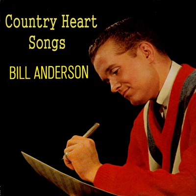 Country Heart Songs - Bill Anderson