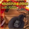 Spanish Copla - 52 Hits, Lola Flores