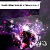 Progressive House Weapons, Vol.7