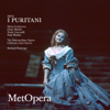 Bellini: I Puritani (Recorded Live at The Met - March 30, 1991) - The Metropolitan Opera, Edita Gruberova, Chris Merritt, Paolo Gavanelli, Paul Plishka & Richard Bonynge