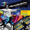 Jornada Mundial da Juventude - #épraláqueeuvou - Visita do Papa Francisco I Ao Brasil