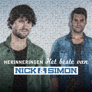 Nick & Simon - Herinneringen Het Beste Van Nick & Simon