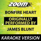 Bonfire Heart [Karaoke Version]