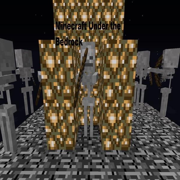 Minecraft Under the Bedrock