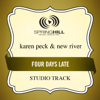 Four Days Late (Performance Track) - EP - Karen Peck & New River