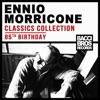 Classics Collection - 85th Birthday, Ennio Morricone