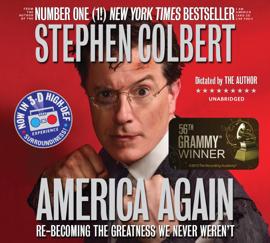 America Again: Re-becoming the Greatness We Never Weren't (Unabridged) audiobook