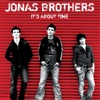 It's About Time, Jonas Brothers