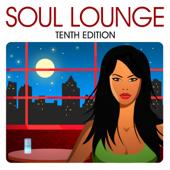 Soul Lounge (Tenth Edition)