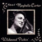 Maybelle Carter - (Come All Ye) Fair And Tender Ladies