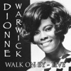 Walk On By Live