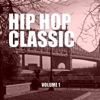 Hip Hop Classic, Vol. 1, Various Artists