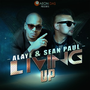 Living Up (feat. Sean Paul) - Single Mp3 Download