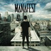 The Moment, Manafest