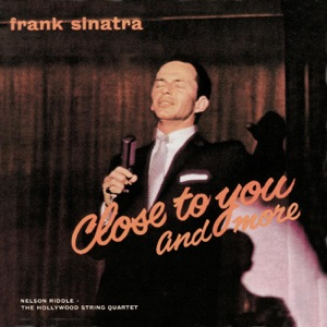 Close to You and More