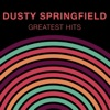Greatest Hits, Dusty Springfield