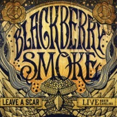 Blackberry Smoke - Good One Comin' On