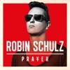 Prayer, Robin Schulz