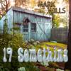 19 Something - Mark Wills