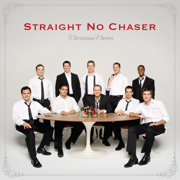Christmas Cheers - Straight No Chaser - Straight No Chaser