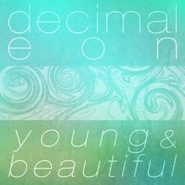 Young Beautiful Decimal Eon Remix