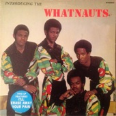 The Whatnauts - Message from a Black Man