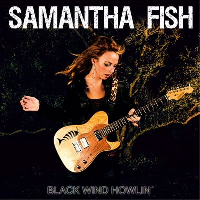 Black Wind Howlin' - Samantha Fish album