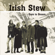I Will Never (Be Your Friend) - Irish Stew