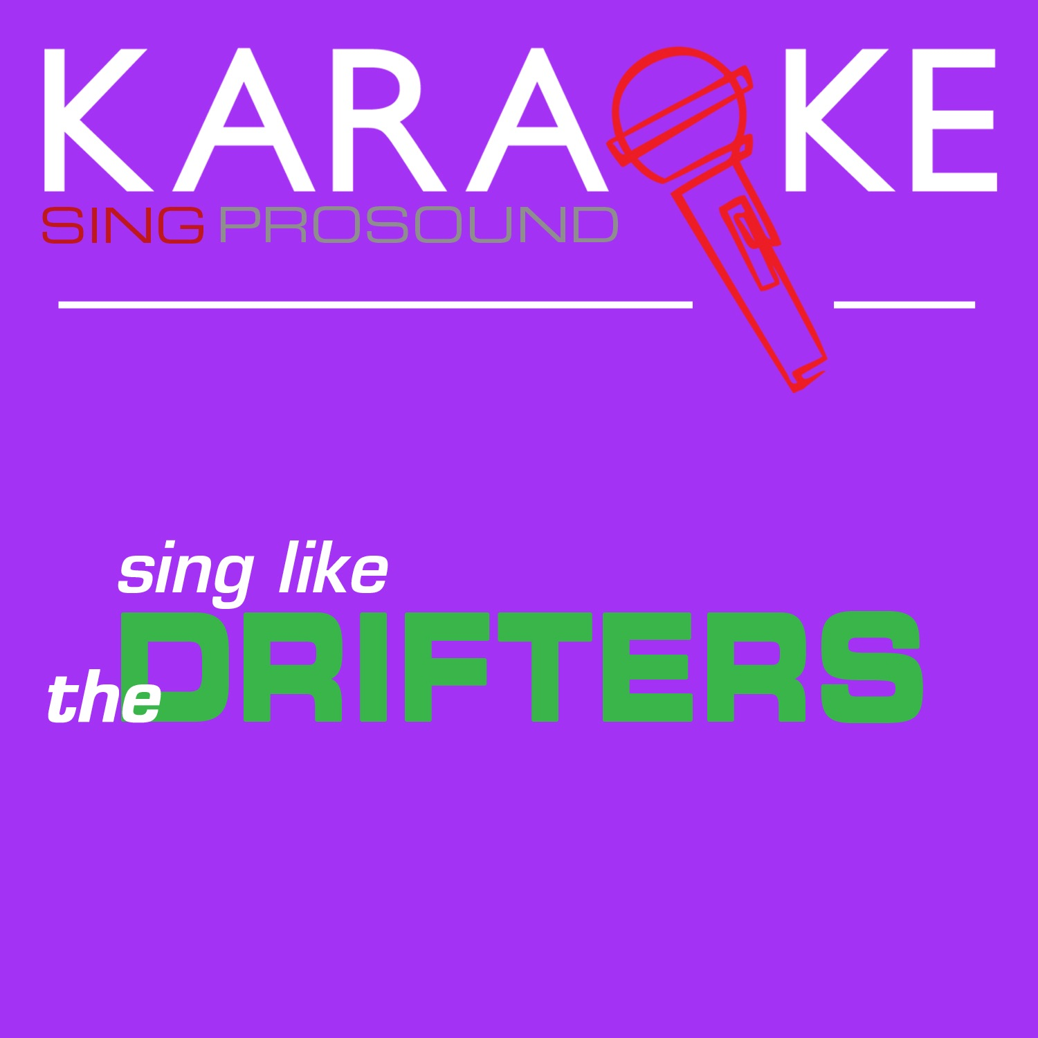 Karaoke in the Style of the Drifters