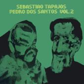 Feitio de Oração/Sebastião Tapajós & Pedro Dos Santosジャケット画像