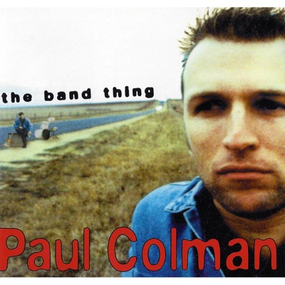 The Band Thing - Paul Colman