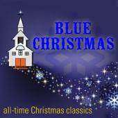 Blue Christmas All Time Christmas Classics