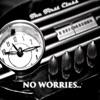 No Worries - Single ジャケット写真