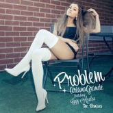 Problem (feat. Iggy Azalea) [The Remixes] - Single