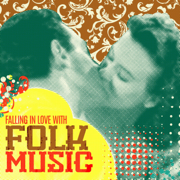 Falling In Love With Folk Music - Various Artists - Various Artists