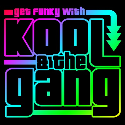 Get Funky with Kool & The Gang - Kool & The Gang
