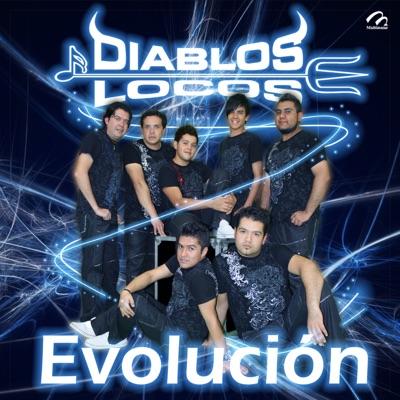 Evolucion - Los diablos locos