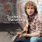 Dierks Bentley - So So Long