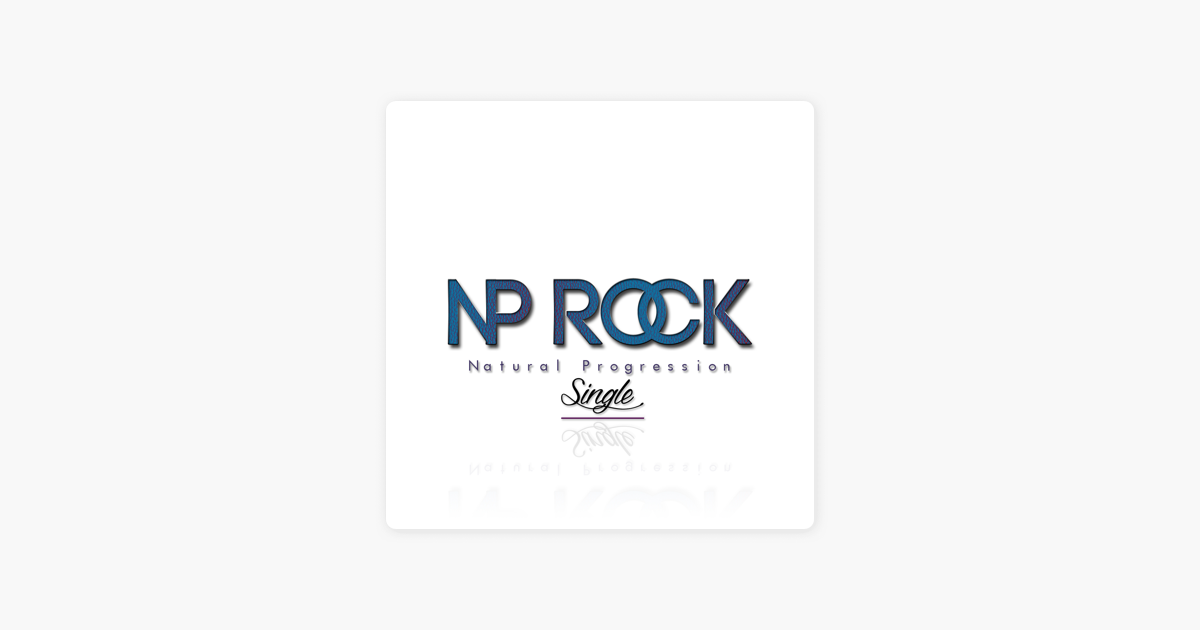 Np Rock - Single by Natural Progression on iTunes