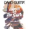 Lovers on the Sun (feat. Sam Martin) - David Guetta