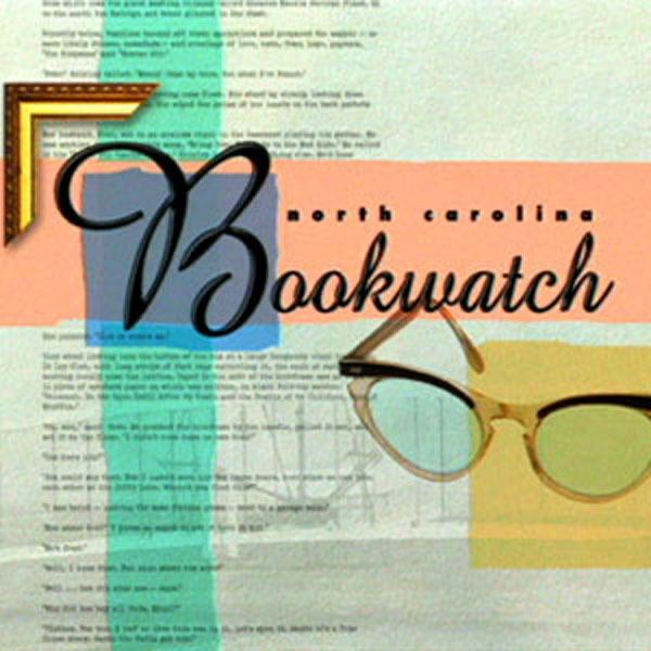 North Carolina Bookwatch 2006-2007 | UNC-TV