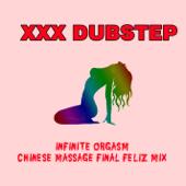 Infinite Orgasm (Chinese Massage Final Feliz mix)