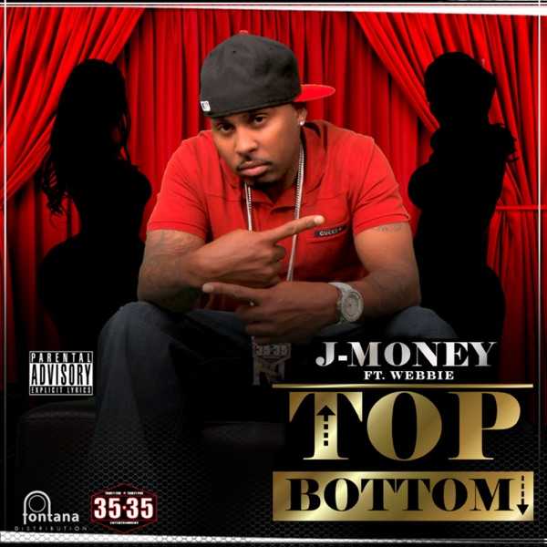 Top Bottom (feat. Webbie) - Single