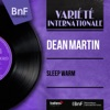 Sleep Warm (Mono Version) - Single, Dean Martin