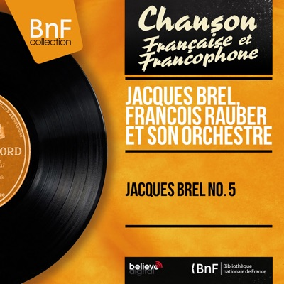 Jacques Brel No. 5 (Mono version) - Jacques Brel