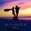 Make It Work for Me Single