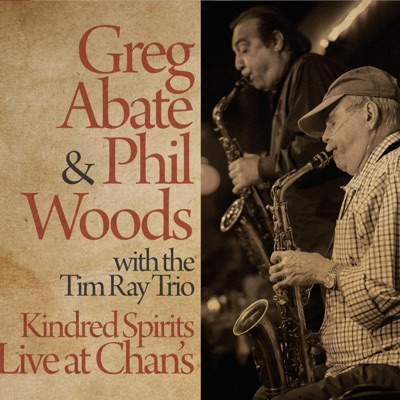 Kindred Spirits (Live) - Phil Woods